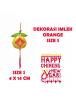 HO5693 - Hiasan Dekorasi Imlek Chinese New Year Gantungan Gold Orange (Size S)